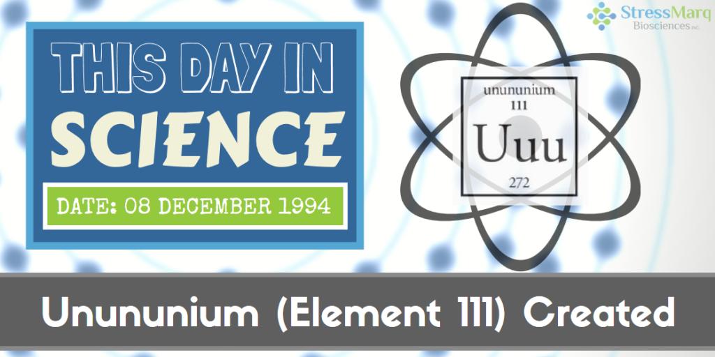 This day in science dec 8 1994 unununium element 111 created